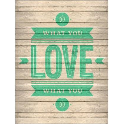 Αγάπα αυτό που κάνεις